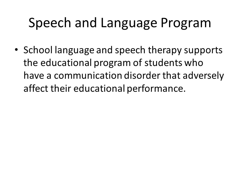 Speech and Language Program