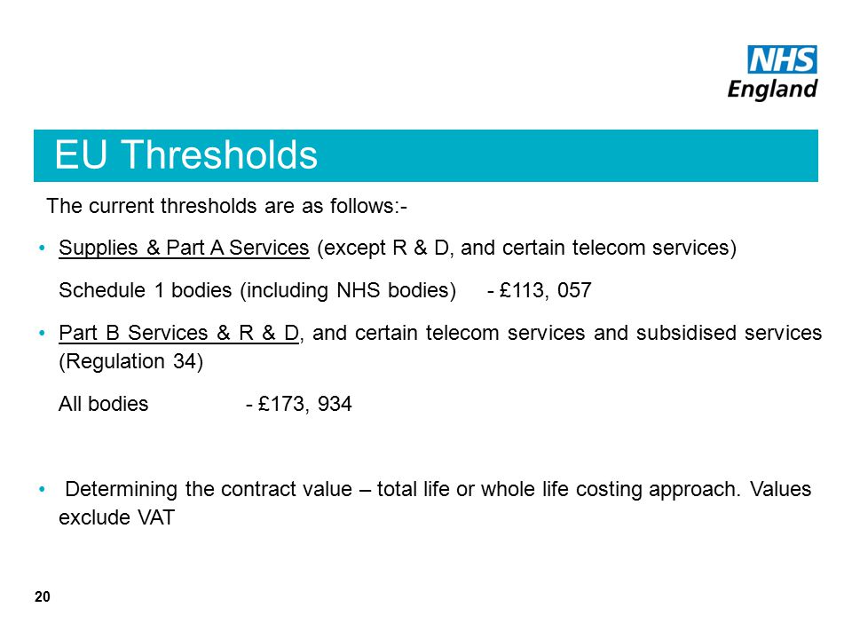 EU Thresholds The current thresholds are as follows:-