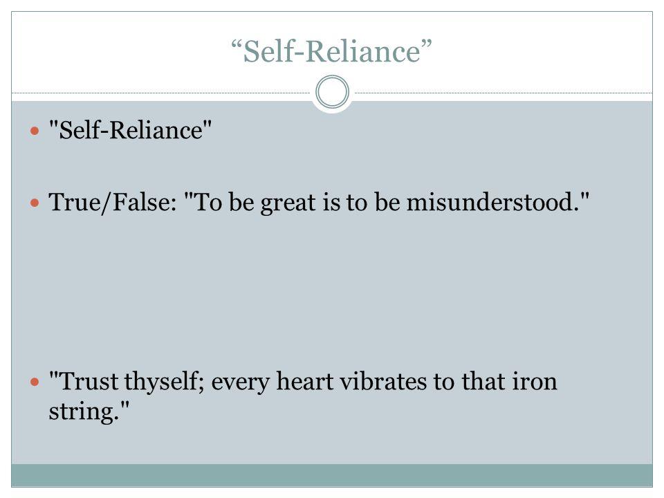 Self-Reliance Self-Reliance