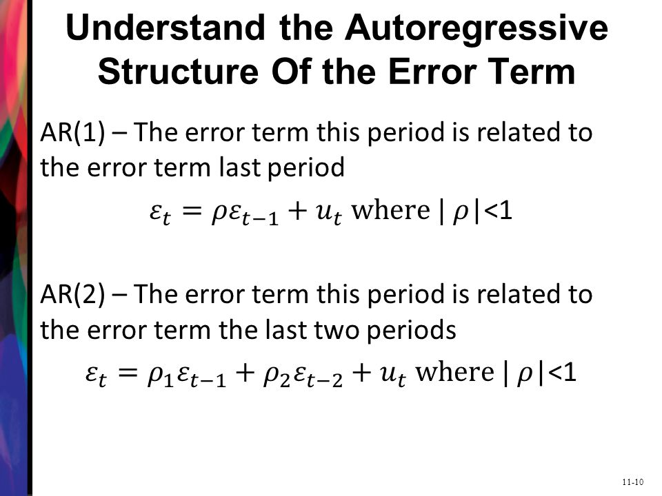 Understand the Autoregressive Structure Of the Error Term