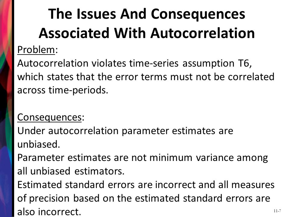 The Issues And Consequences Associated With Autocorrelation