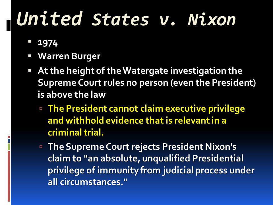 United States v. Nixon 1974 Warren Burger