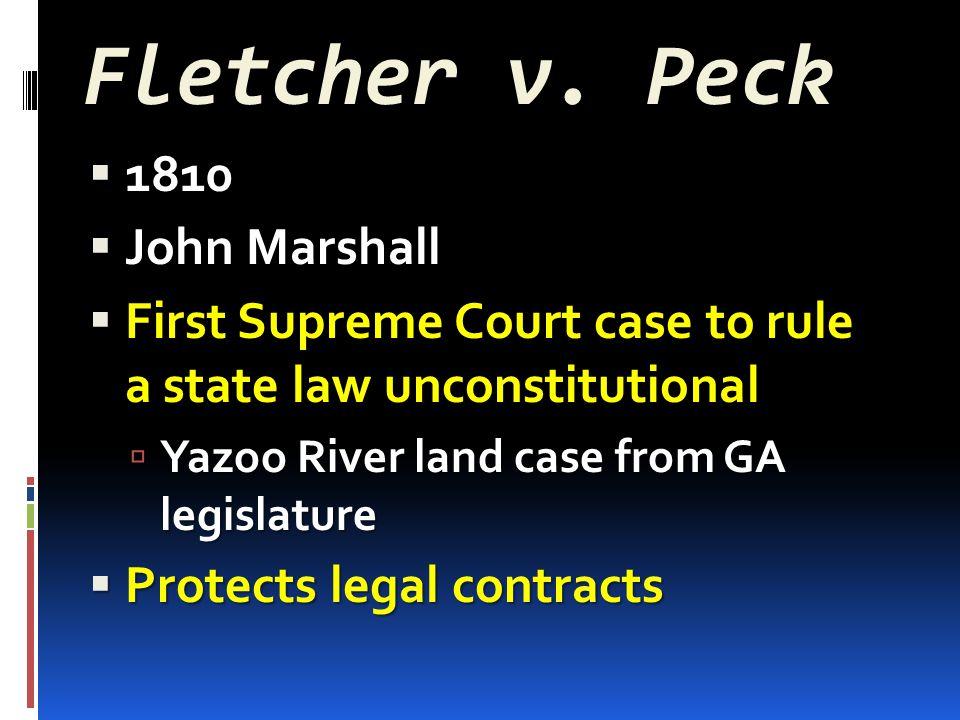 Fletcher v. Peck 1810 John Marshall