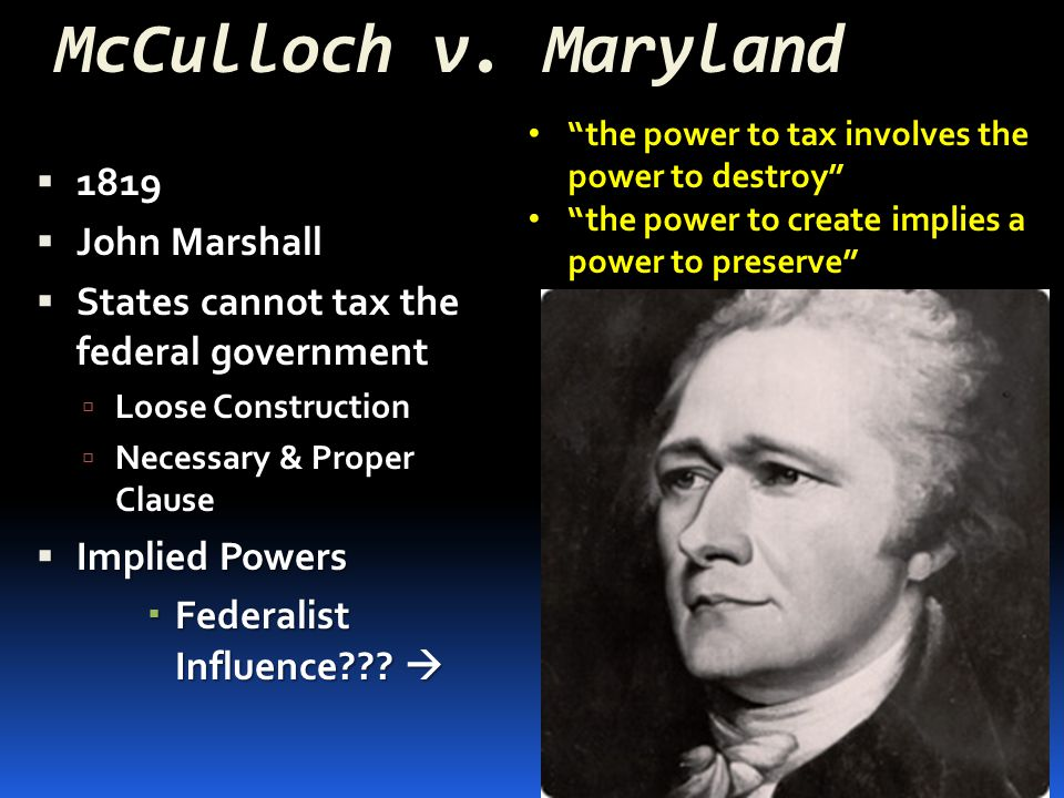 an analysis of the influence of john marshalls supreme court and the federal government Marvland, 4 wheaton, 421, (1819) where the court upheld the right of the federal government to establish a national bank, but denied maryland the power to tax it, was that the court was trying to abandon its role of judicial review by its ends and means doctrine madison read the decision to mean that both the constitutionality and the.
