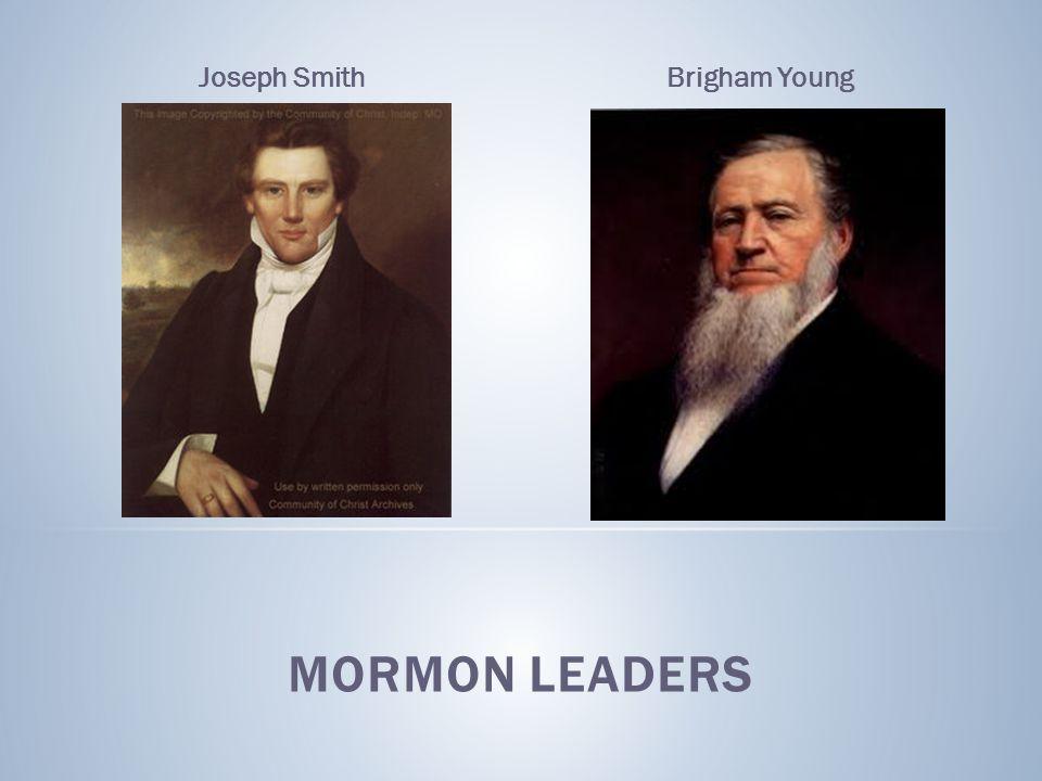 Joseph Smith Brigham Young Mormon leaders