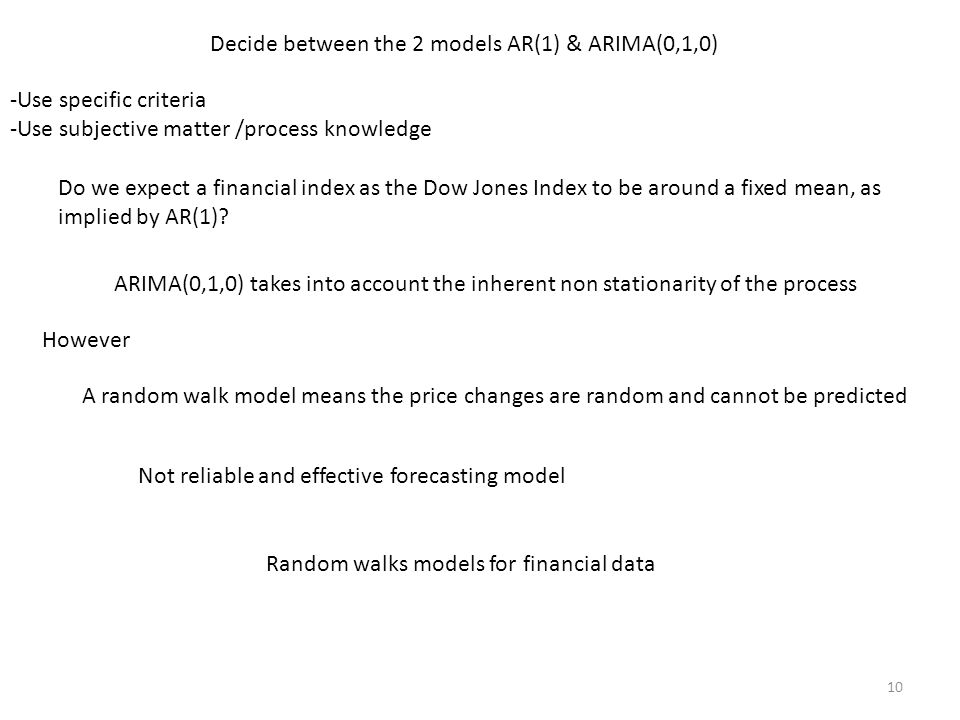 Decide between the 2 models AR(1) & ARIMA(0,1,0)