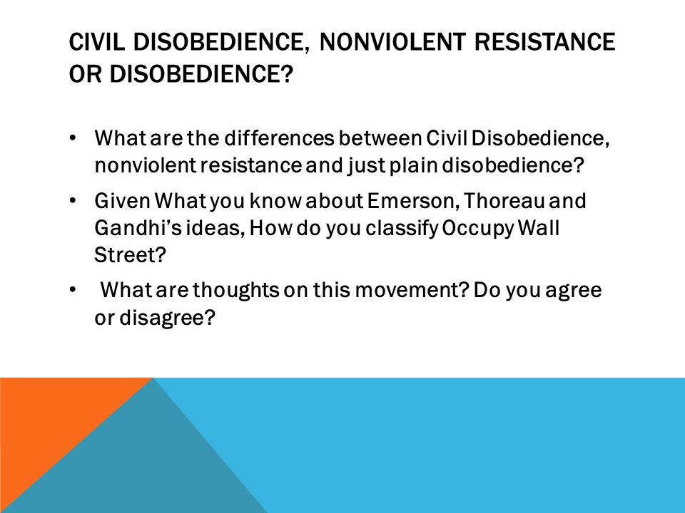 Civil Disobedience, Nonviolent Resistance or Disobedience