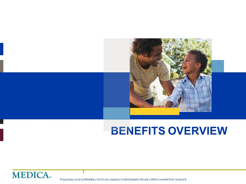 Medica Value Story BENEFITS OVERVIEW