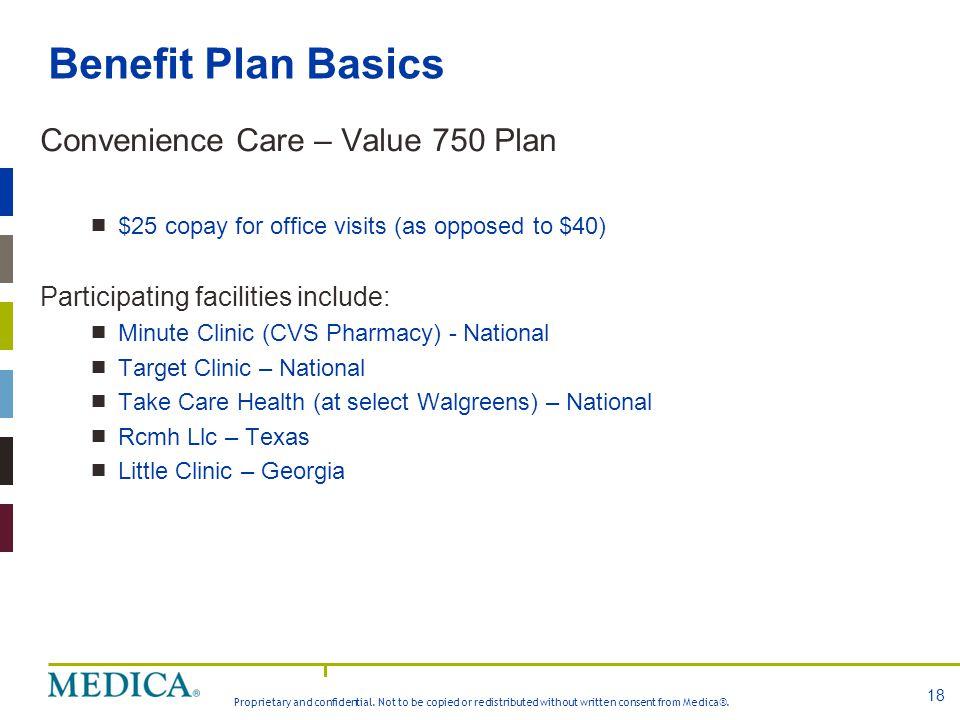 Benefit Plan Basics Convenience Care – Value 750 Plan