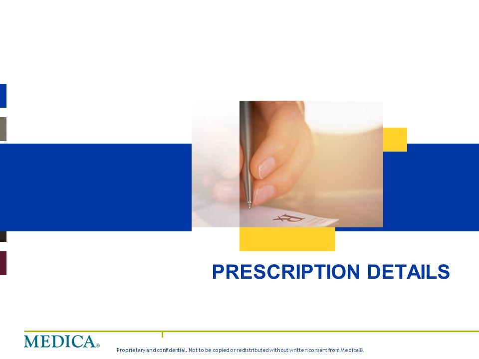 Medica Value Story PRESCRIPTION DETAILS