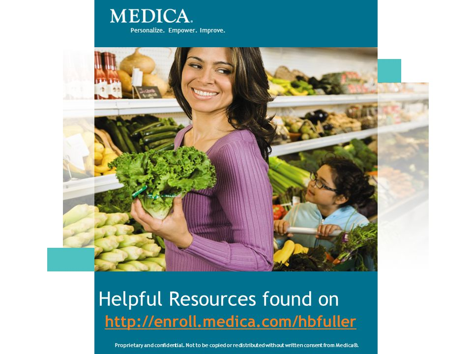 Helpful Resources found on http://enroll.medica.com/hbfuller
