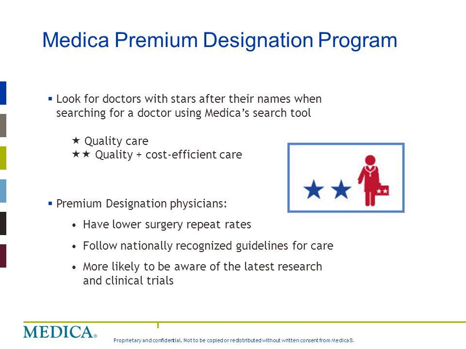 Medica Premium Designation Program
