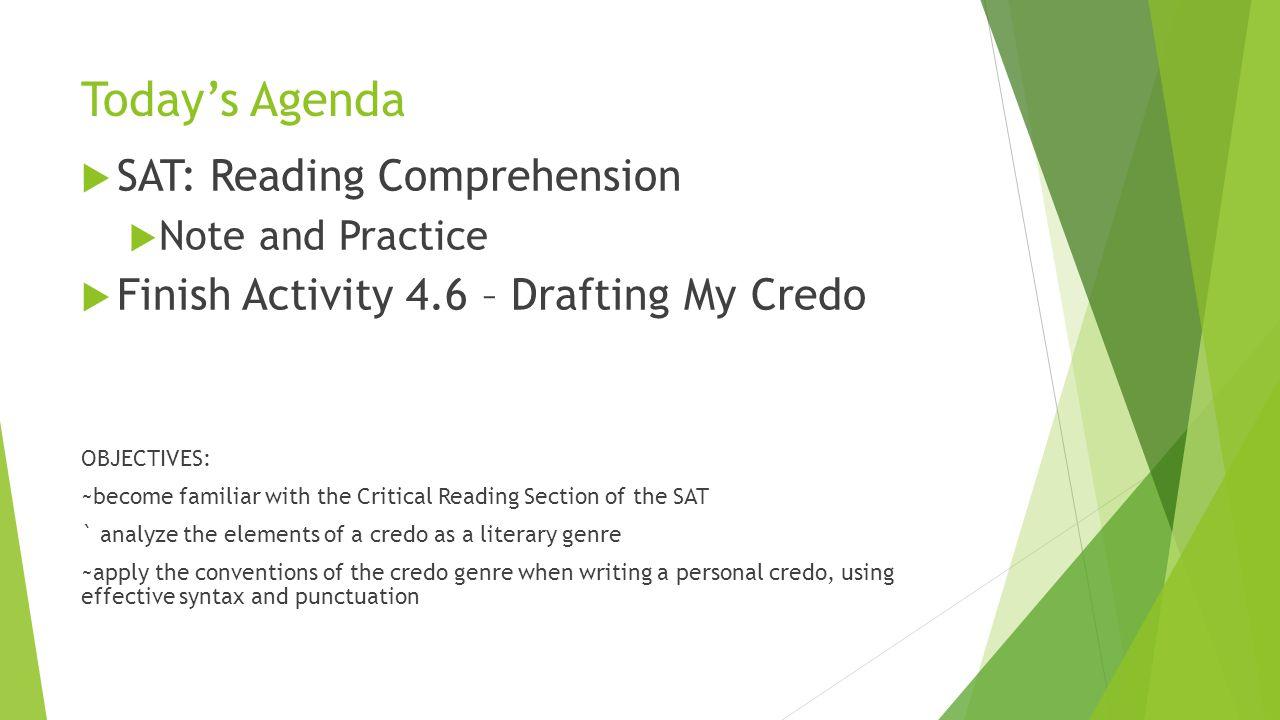 Today's Agenda SAT: Reading Comprehension