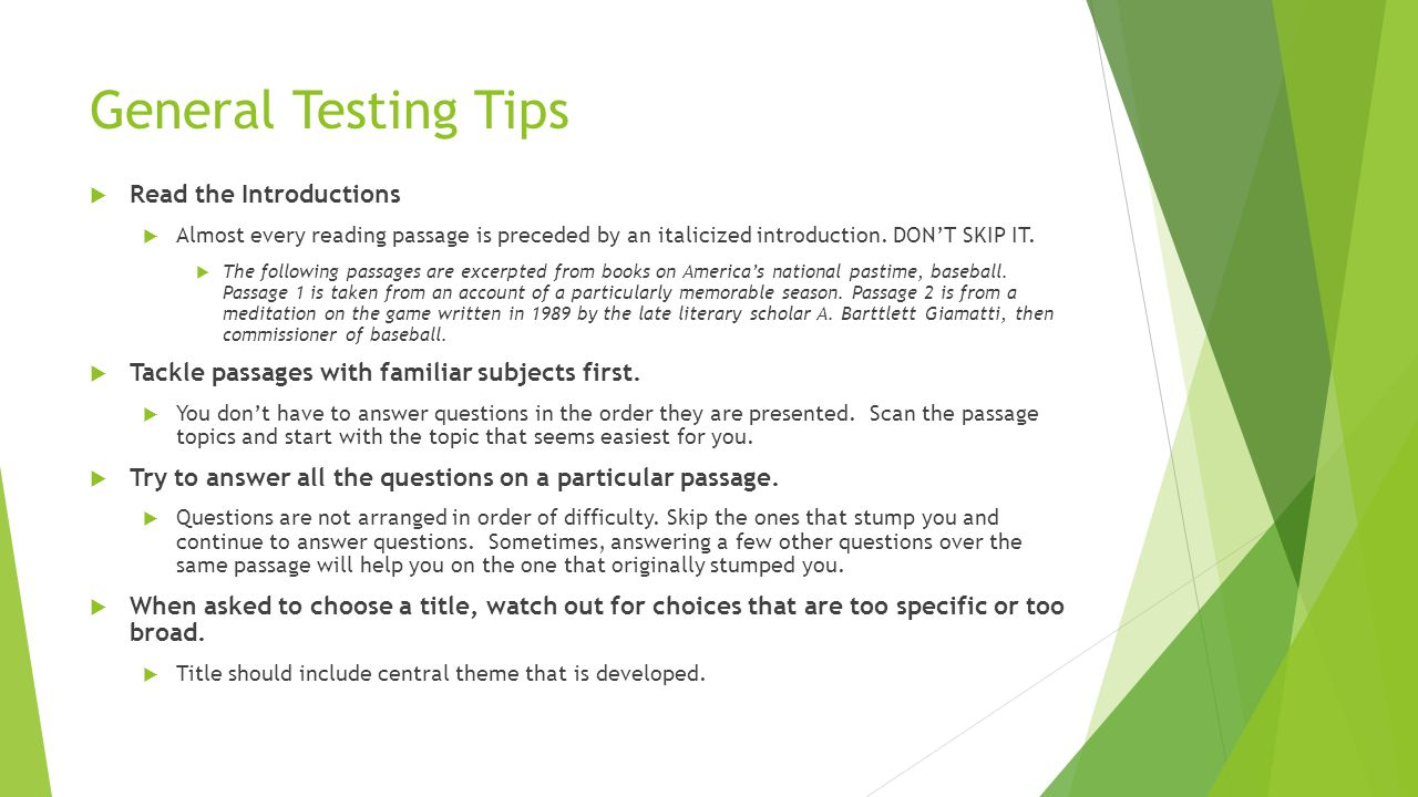 General Testing Tips Read the Introductions