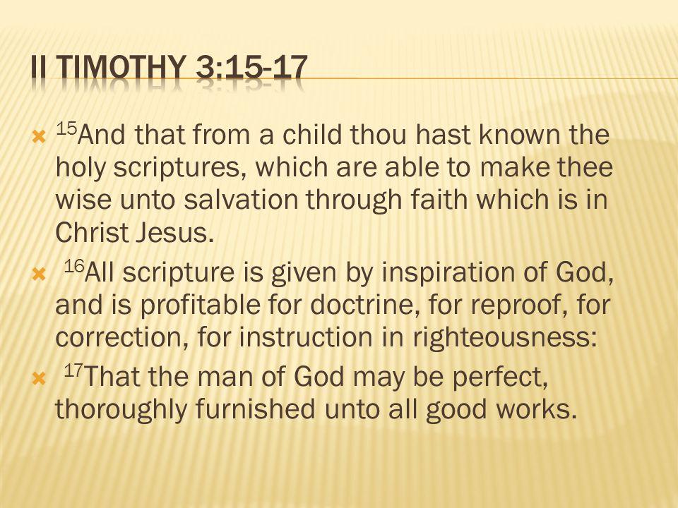 II Timothy 3:15-17