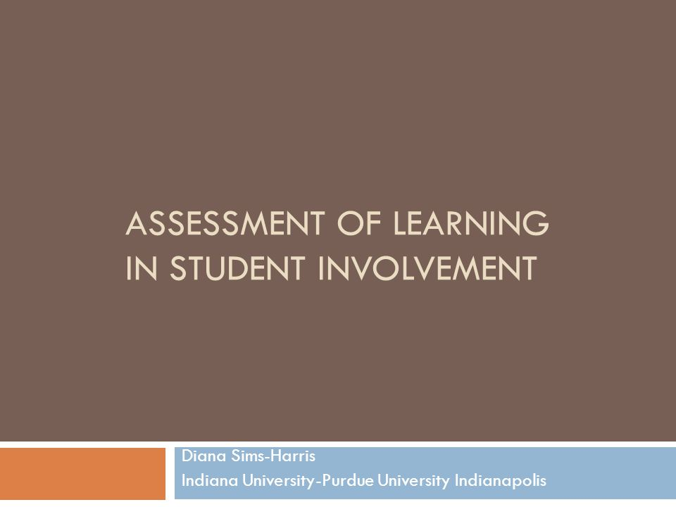 Assessment of Learning in Student Involvement