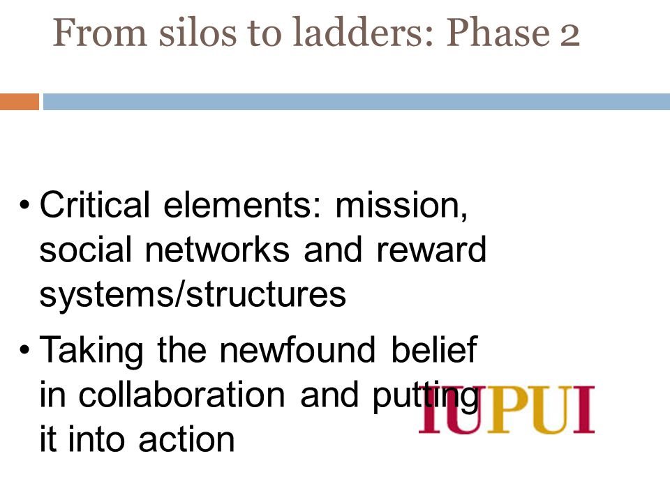 From silos to ladders: Phase 2