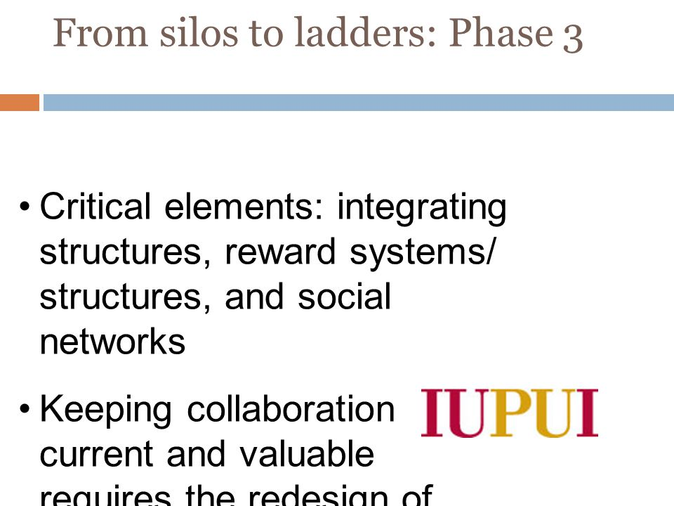 From silos to ladders: Phase 3