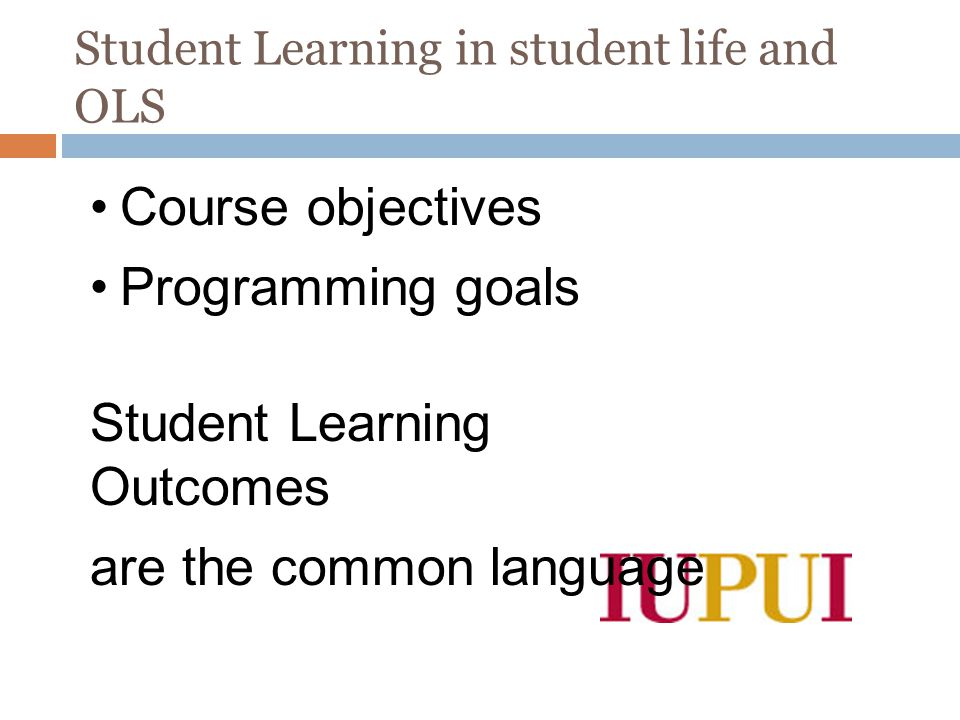 Student Learning in student life and OLS