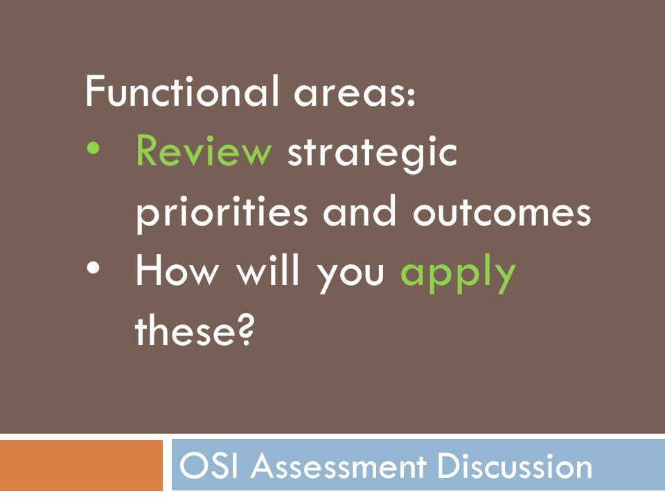 OSI Assessment Discussion