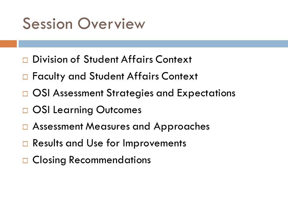 Session Overview Division of Student Affairs Context