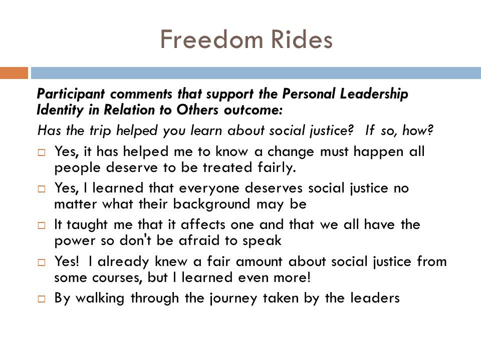 Freedom Rides Participant comments that support the Personal Leadership Identity in Relation to Others outcome: