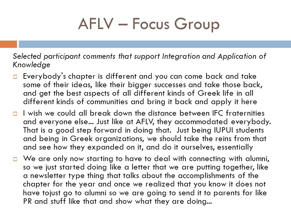 AFLV – Focus Group Selected participant comments that support Integration and Application of Knowledge.