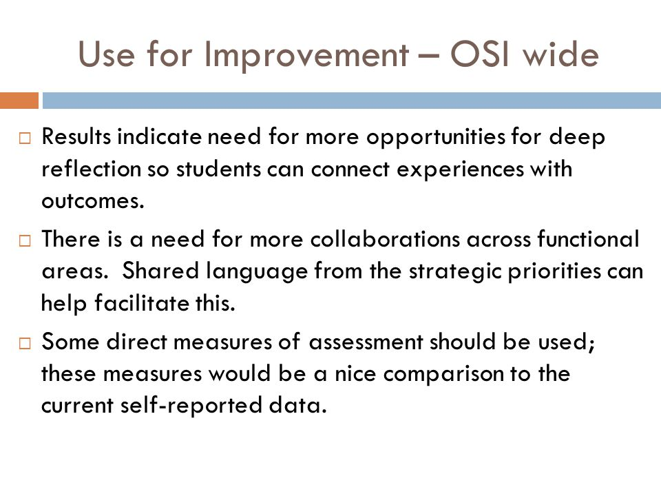 Use for Improvement – OSI wide