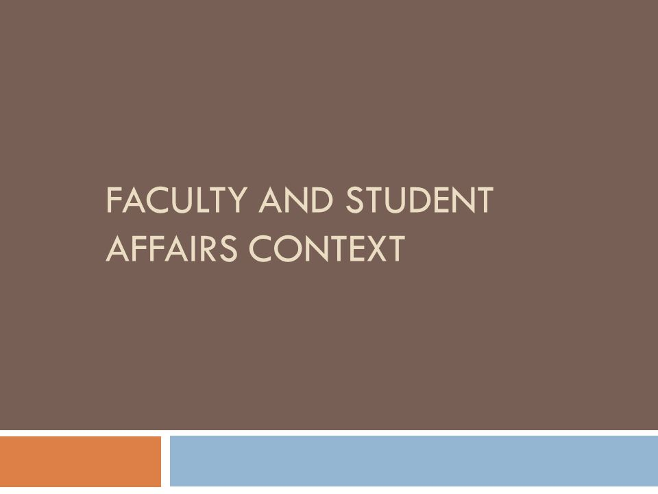Faculty and Student Affairs context