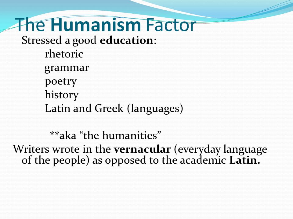 The Humanism Factor rhetoric grammar poetry history