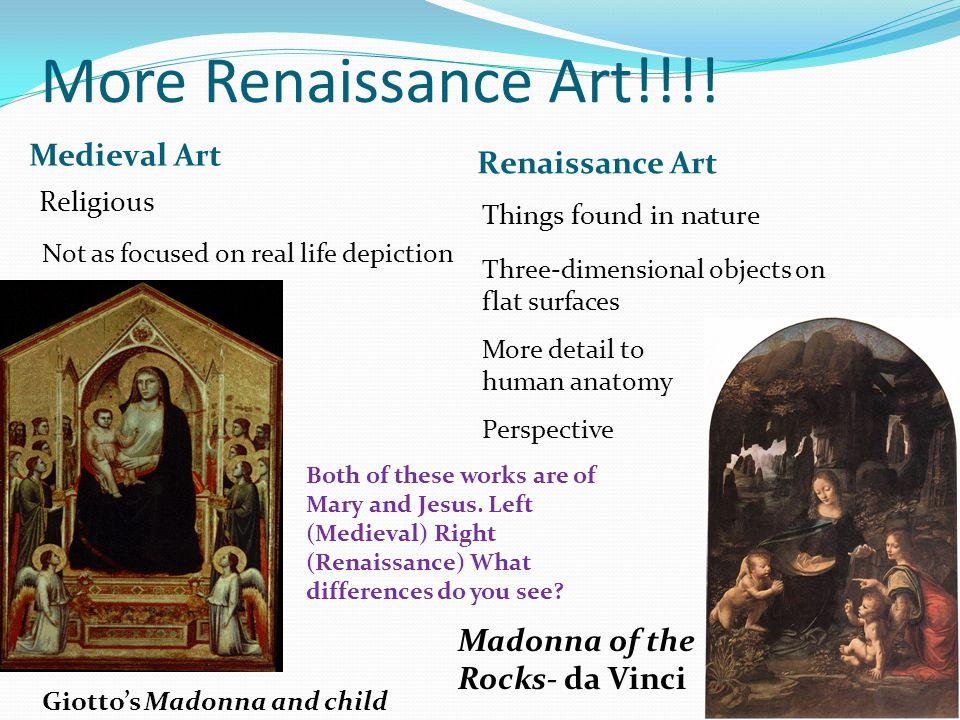 More Renaissance Art!!!! Medieval Art Renaissance Art