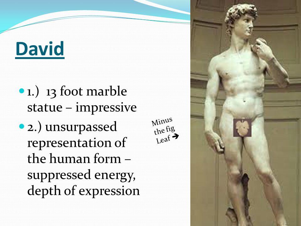 David 1.) 13 foot marble statue – impressive