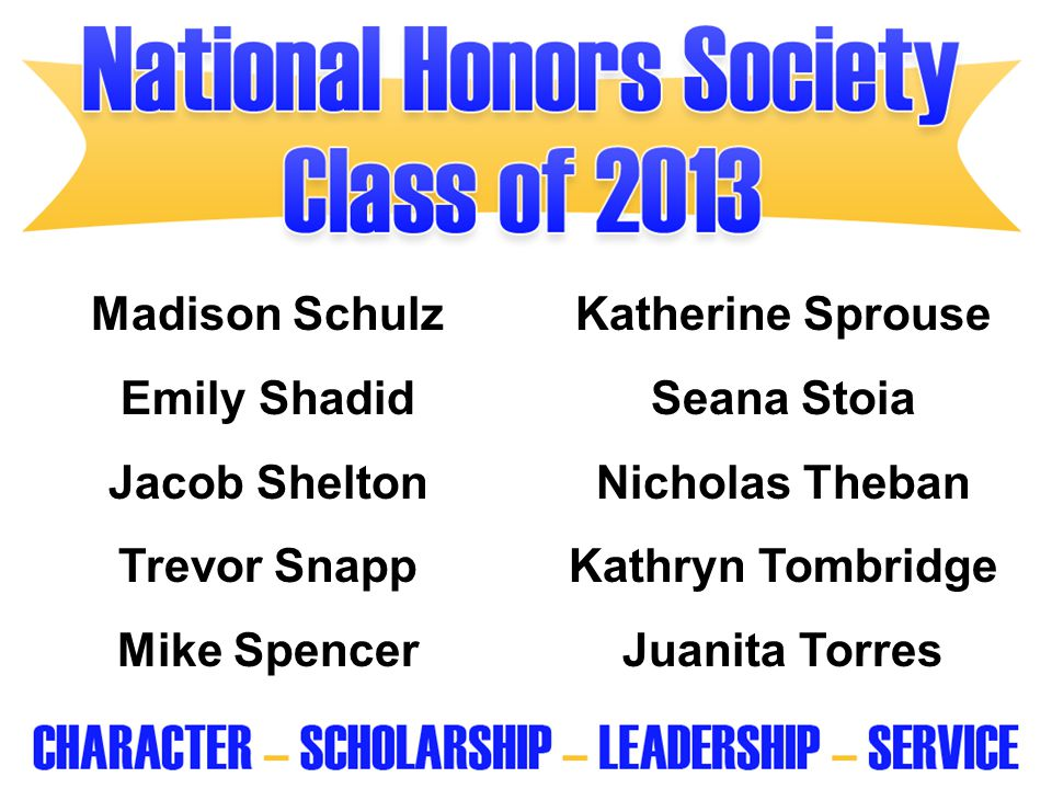 Madison Schulz Katherine Sprouse. Emily Shadid. Seana Stoia. Jacob Shelton. Nicholas Theban. Trevor Snapp.
