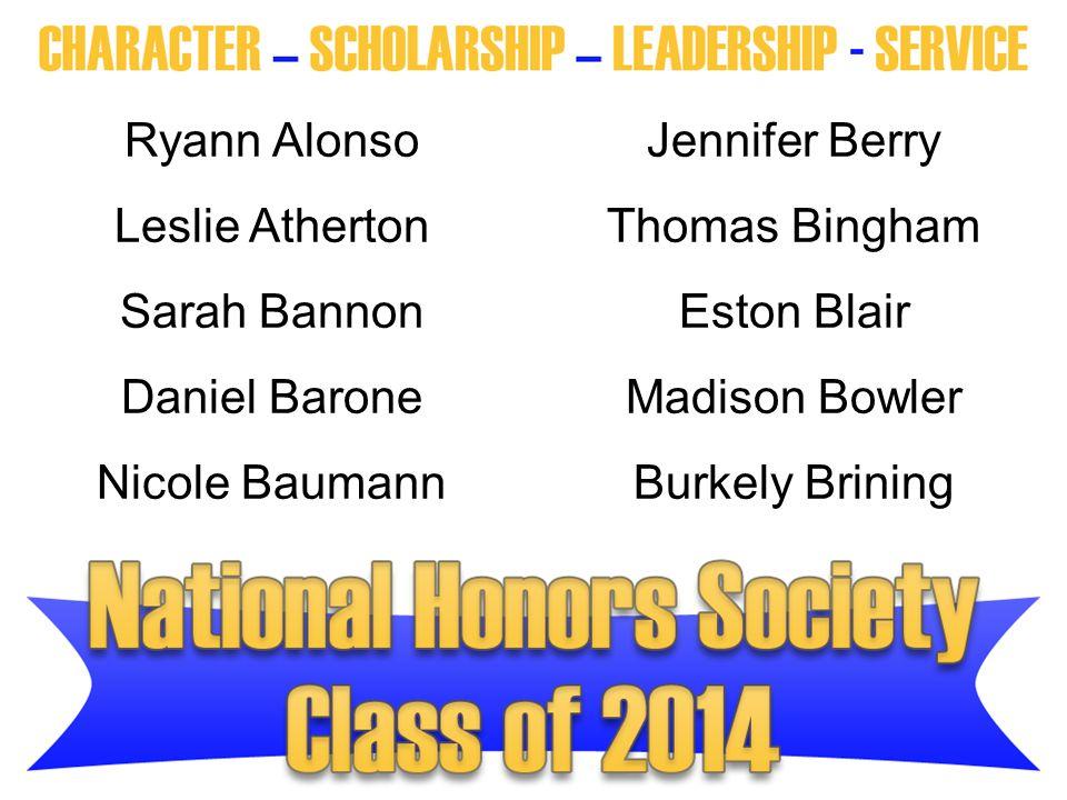 Ryann Alonso. Jennifer Berry. Leslie Atherton. Thomas Bingham. Sarah Bannon. Eston Blair. Daniel Barone.