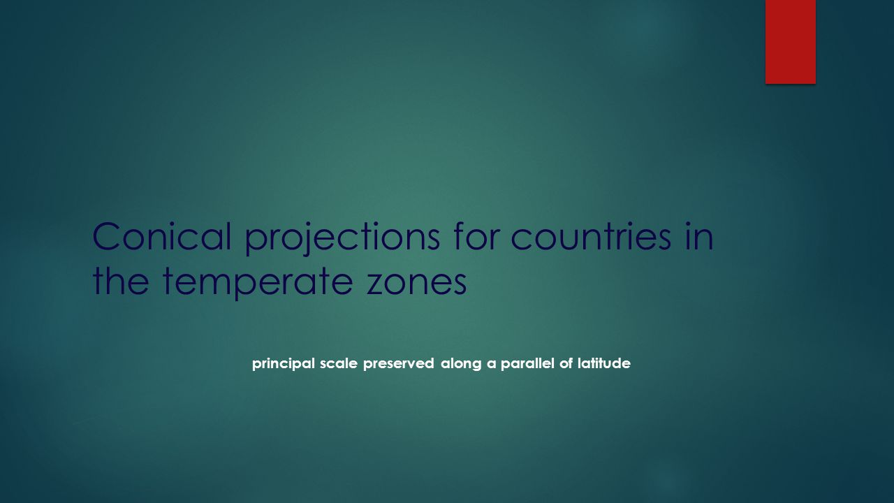 Conical projections for countries in the temperate zones