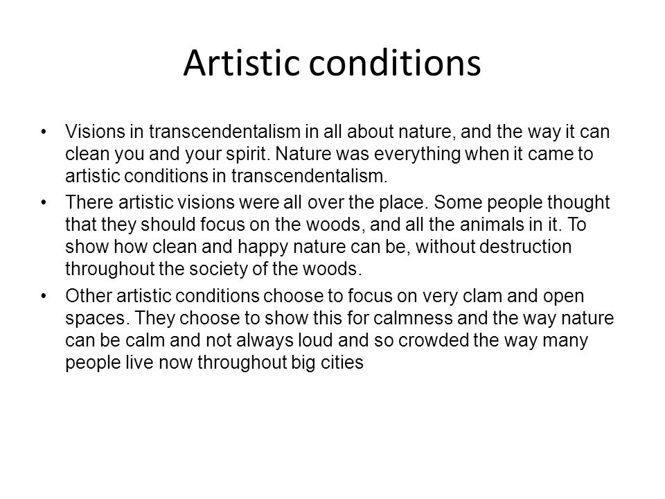 Artistic conditions
