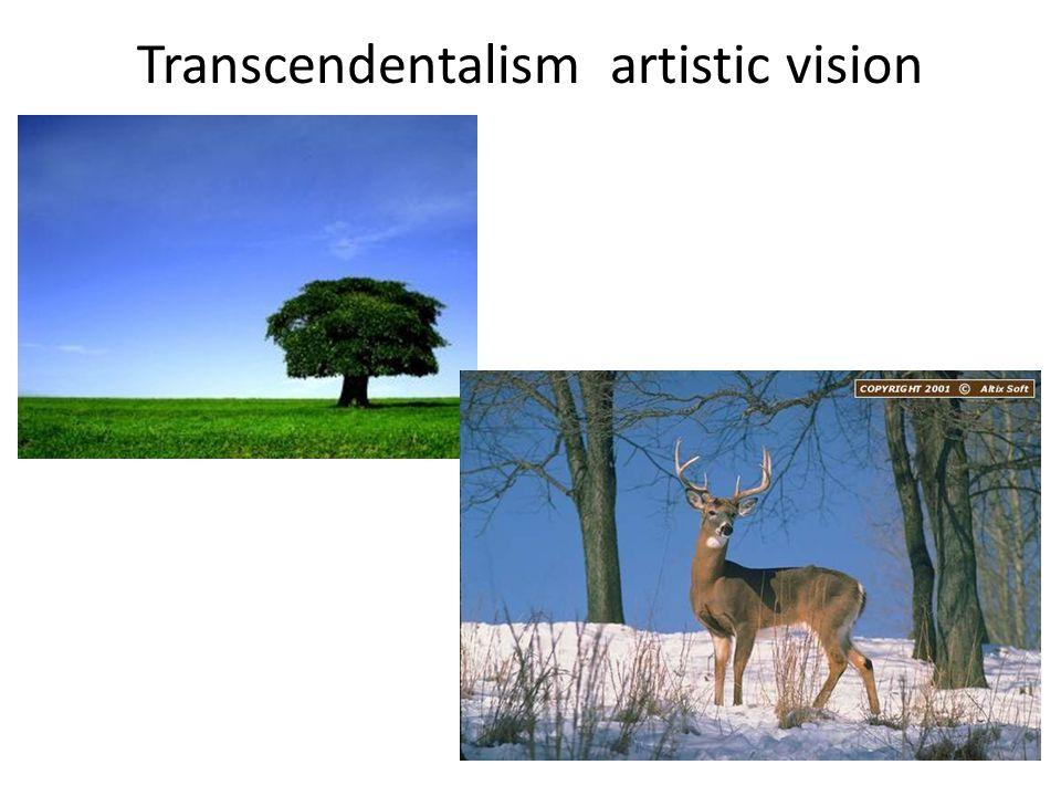 Transcendentalism artistic vision