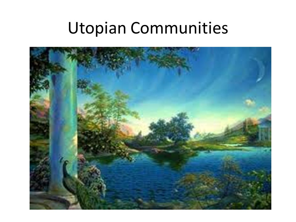 Utopian Communities