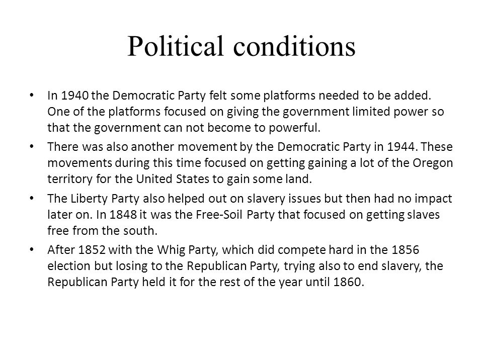 Political conditions