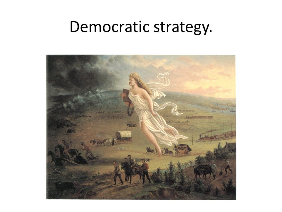 Democratic strategy.