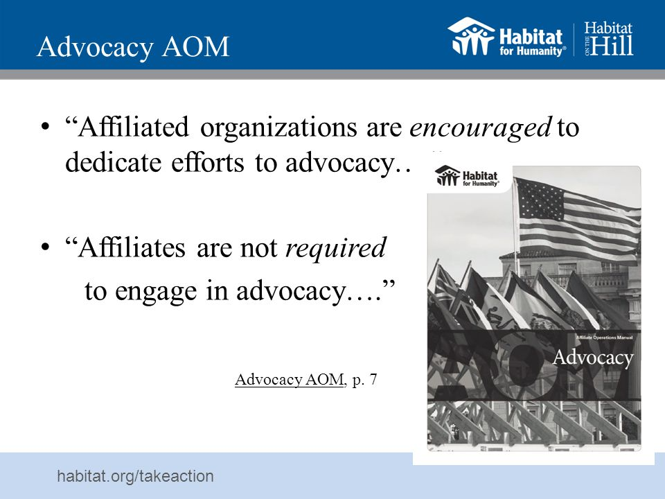 Affiliates are not required to engage in advocacy….