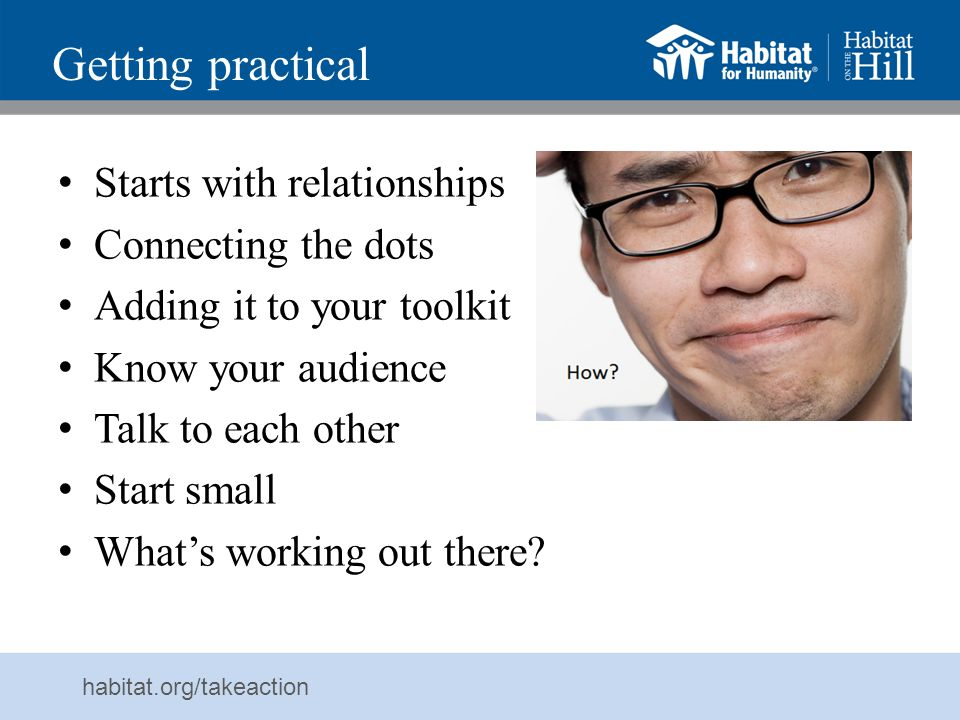 Getting practical Starts with relationships Connecting the dots