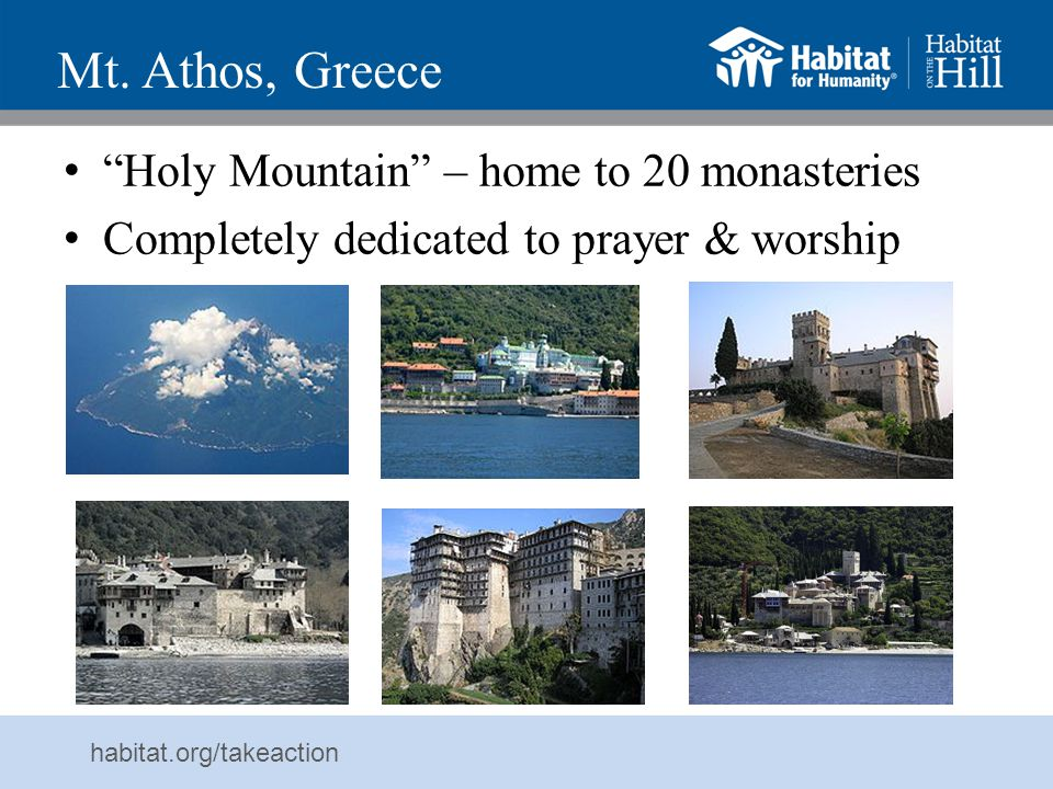 Mt. Athos, Greece Holy Mountain – home to 20 monasteries