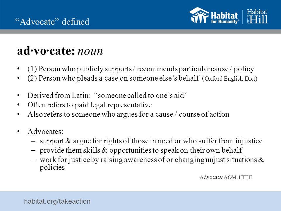 ad·vo·cate: noun Advocate defined