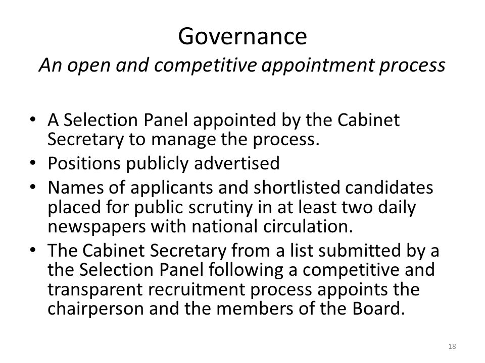 Governance An open and competitive appointment process