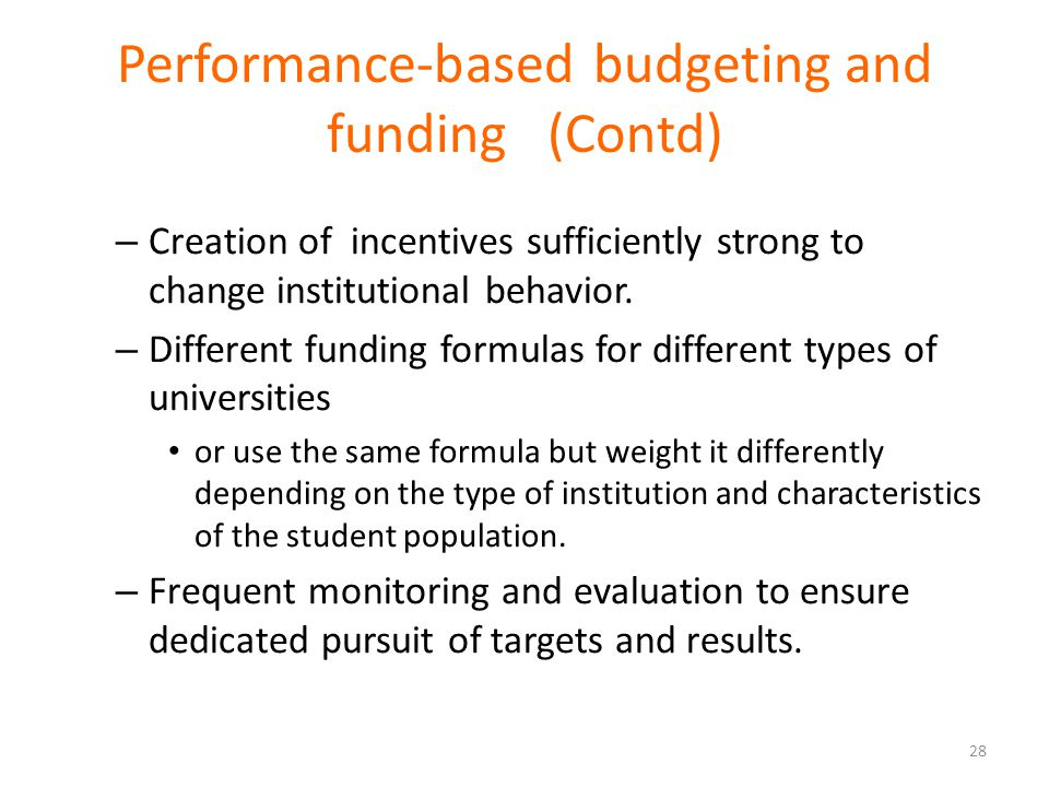 Performance-based budgeting and funding (Contd)
