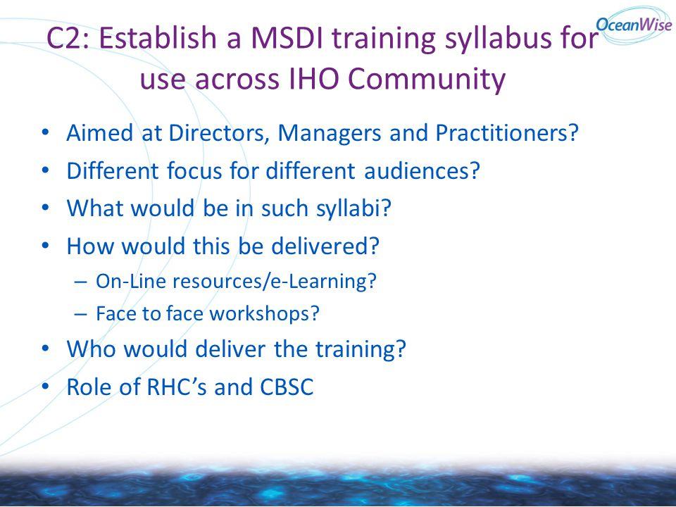C2: Establish a MSDI training syllabus for use across IHO Community
