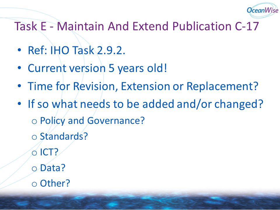 Task E - Maintain And Extend Publication C-17