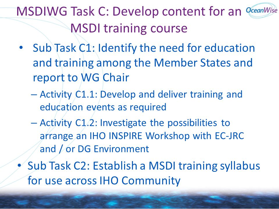 MSDIWG Task C: Develop content for an MSDI training course