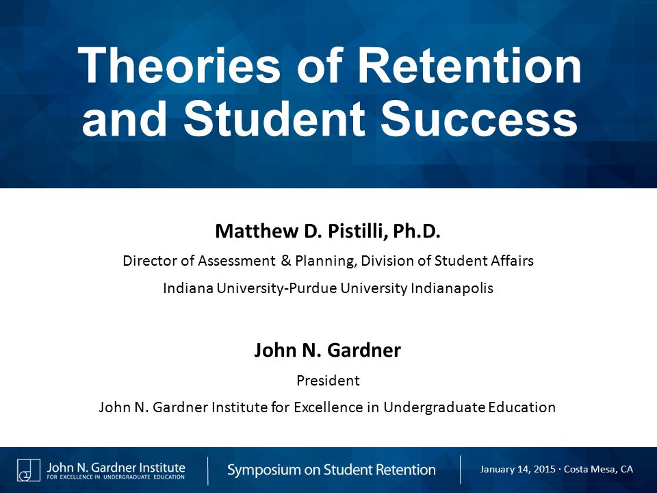 Theories of Retention and Student Success